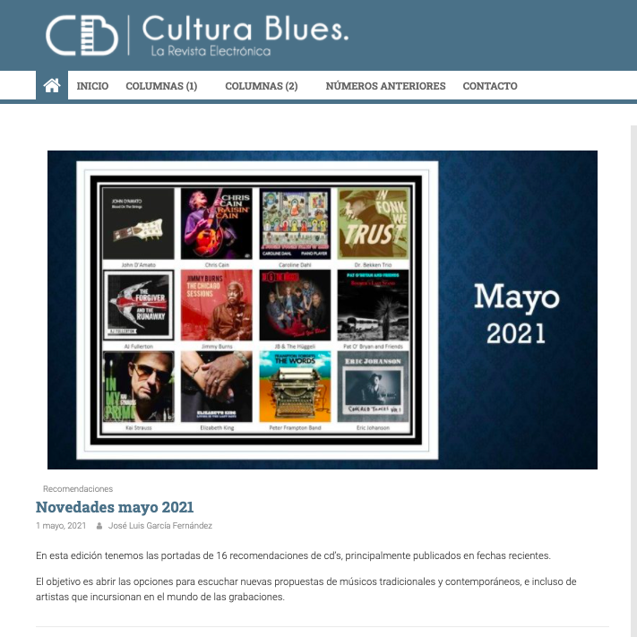 Recommended by Cultura Blues Magazine (Spain)